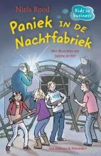 Niels Rood , Paniek in de nachtfabriek