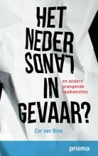 Cor van Bree , Het Nederlands in gevaar?