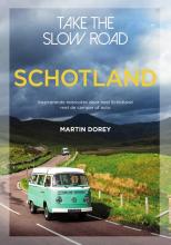 Martin  Dorey Take the slow road Schotland