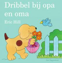Eric Hill , Dribbel bij opa en oma