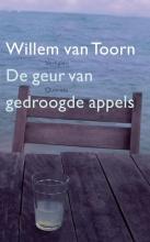 Willem van Toorn De geur van gedroogde appels (POD)