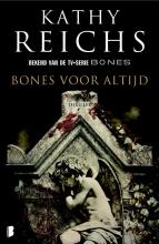 Kathy  Reichs Bones voor altijd