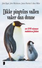 John Lloyd John Mitchinson, Dikke pinguïns vallen vaker dan dunne