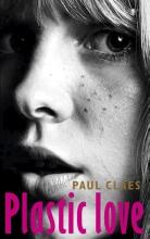 Claes, Paul Plastic love
