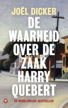 Joël  Dicker De waarheid over de zaak Harry Quebert