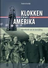 Diederik Oostdijk , Klokken voor Amerika