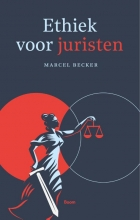 Marcel Becker , Ethiek voor juristen