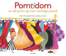 Kim van Kooten , Pomtidom en de prins op het mottige paard