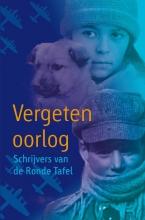 Anneke Scholtens Arend van Dam  Joyce Pool  Theo Engelen  Martine Letterie  Lydia Rood, Vergeten Oorlog