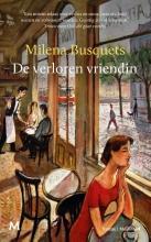 Milena Busquets , De verloren vriendin