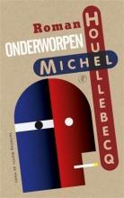 Houellebecq, Michel Onderworpen