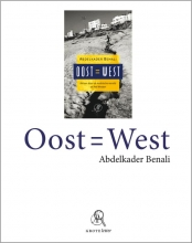 Abdelkader  Benali Oost = West (grote letter) - POD editie