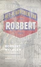 Robbert  Welagen Het verdwijnen van Robbert