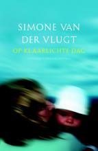 Simone van der Vlugt Op klaarlichte dag