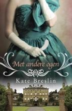 Kate  Breslin Met andere ogen
