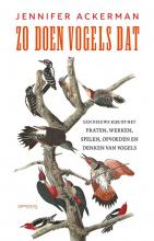 Jennifer Ackerman , Zo doen vogels dat