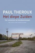 Paul Theroux , Het diepe Zuiden
