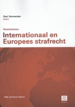 , Basisteksten Internationaal en Europees Strafrecht