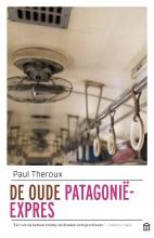 Paul Theroux , De oude Patagonië-Express