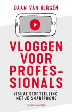 Daan van Bergen , Vloggen voor professionals