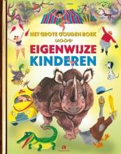 , Het Grote Gouden Boek voor Eigenwijze Kinderen