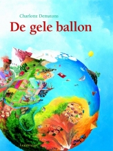 Charlotte  Dematons De gele ballon Kartonboek
