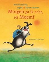 Annette Herzog , Morgen ga ik echt, zei Moemf