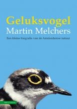 Martin Melchers , Geluksvogel