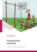 Martin Reekers Professionele identiteit