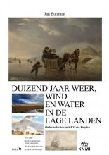Jan Buisman , Duizend jaar weer, wind en water in de Lage Landen 6 1750-1800