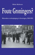 Mieke Meiboom , Foute Groningers?