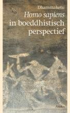 Dhammaketu , Homo sapiens in boeddhistisch perspectief