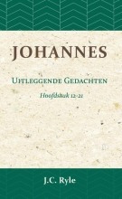 J.C. Ryle , Johannes Hoofdstuk 12-21
