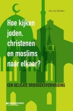 Jan Van Eycken Hoe kijken joden, christenen en moslims naar elkaar?