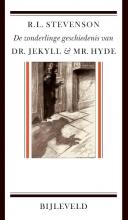 Robert Louis  Stevenson De zonderlinge geschiedenis van dr. Jekyll en mr. Hyde