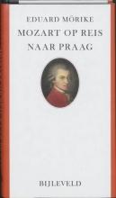 Eduard  Morike Mozart op reis naar Praag