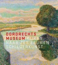 Liesbeth van Noortwijk , Dordrechts Museum