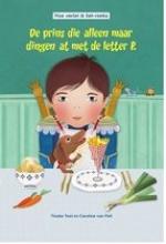 Tineke  Toet De prins die alleen maar dingen at met de letter P