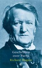 Richard Wagner , Geschriften over Parijs