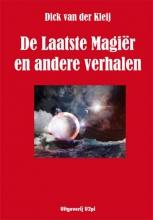 Dick van der Kleij De laatste magier en andere verhalen