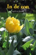 Ingrid von Weersch , In de zon