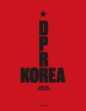 Carl De Keyzer , D.P.R. Korea - Grand Tour