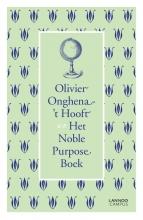 Olivier Onghena-`t Hooft , Het Noble Purpose boek