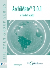 Andrew Josey The Open Group, ArchiMate® 3.0.1 - a pocket guide