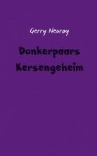 Gerry Neuray , Donkerpaars kersengeheim