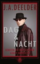 J.A. Deelder , Dag en nacht
