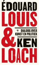 Ken Loach Édouard Louis, Dialoog over kunst en politiek