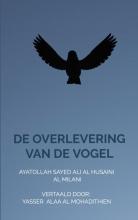 Yasser Alaa al Mohadithien , De overlevering van de vogel