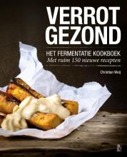 Christian Weij , Verrot gezond