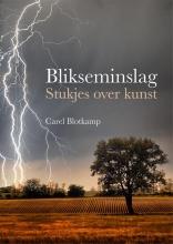 Carel Blotkamp , Blikseminslag